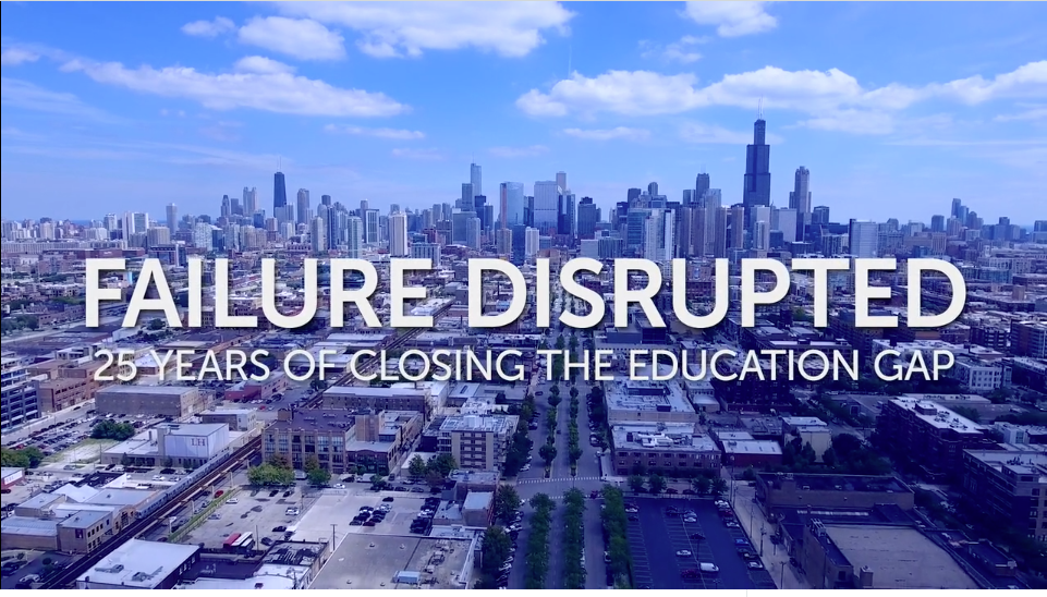 Failure Disrupted: 25 Years of Closing the Education Gap